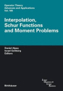 Interpolation, Schur Functions and Moment Problems (Operator Theory