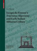 Jacopo da Firenze's Tractatus Algorismi and Early Italian Abbacus Culture