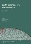 Earth Sciences and Mathematics, Volume I