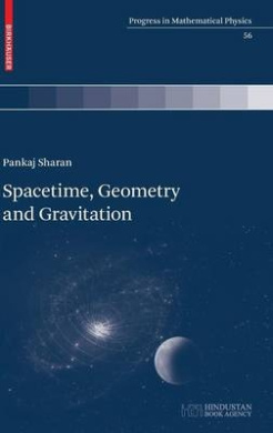 Spacetime, Geometry and Gravitation (Progress in Mathematical Physics)