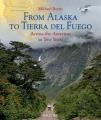 From Alaska to Tierra del Fuego