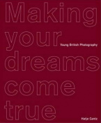 Making Your Dreams Come True