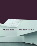 Alvaro Siza: Modern Redux