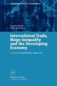 International Trade, Wage Inequality and the Developing Economy