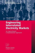 Engineering Interrelated Electricity Markets