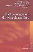 Risikomanagement der Offentlichen Hand [GER]
