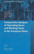 Comparative Analyses of Operating Hours and Working Times in the European Union