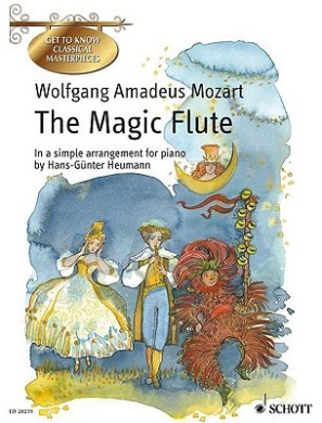 "The ""Magic Flute"": A German Comic Opera in Two Acts (Get to Know Classical Masterpieces)"