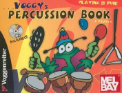 Voggy's Percussion Book [With CD]