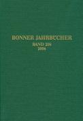 Bonner Jahrbucher. Des Rheinischen Landesmuseums in Bonn Und Des Rheinischen Amtes Fur Bodendenkmalpflege Im Landschaftsverband Rheinland Und Des Vere [GER]