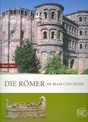 Die Romer an Maas Und Mosel