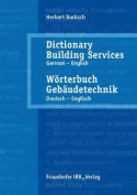 Woerterbuch Gebaudetechnik. Band 2 Deutsch - Englisch.