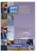 OPTRES. Assessment and optimisation of renewable energy support schemes in the European electricity market.
