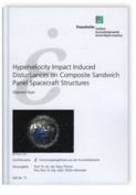 Hypervelocity Impact Induced Disturbances on Composite Sandwich Panel Spacecraft Structures
