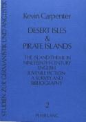 Desert Isles and Pirate Islands