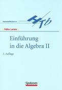 Einfuhrung in Die Algebra II [GER]