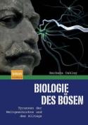 Biologie Des Bosen [GER]