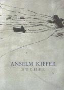 Anselm Kiefer: Bucher [GER]
