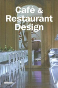 Cafe and Restaurant Design