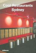 Sydney (Cool Restaurants)
