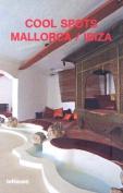 Majorca/Ibiza (Cool Shops S.)