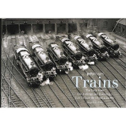 Trains (The Early Years)