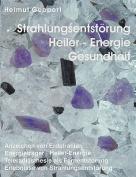 Strahlungsentstrung, Heiler- Energie, Gesundheit [GER]