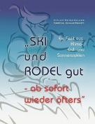 Ski Und Rodel Gut - AB Sofort Wieder Ofters [GER]