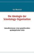 Die Ideologie Der Scientology - Organisation [GER]