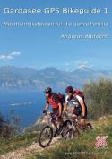 Gardasee GPS Bikeguide 1 [GER]