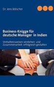 Business-Knigge Fur Deutsche Manager in Indien