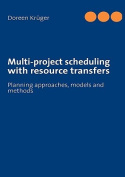 Multi-project Scheduling with Resource Transfers