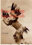 Rapacious Kings Sagacious Kids
