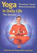 Yoga in Daily Life: the System