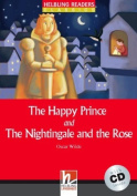 The Happy Prince and The Nightingale and the Rose (Level 1) with Audio CD