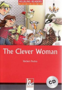 The Clever Woman (Level 1) with Audio CD