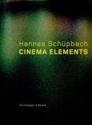 Hannes Schupbach. Cinema Elements