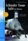 Schuessler Tissue Salts for Horses