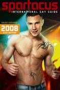 Spartacus International Gay Guide 2008