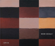 Sean Scully: Glorious Dust