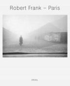 Robert Frank: Paris