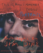 Jim Dine: This is How I Remember Now