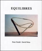 Peter Fischli and David Weiss