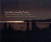 Your Black Horizon - Art Pavilion