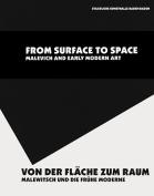 Von der Flache Zum Raum/From Surface To Space