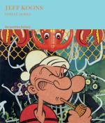 Jeff Koons: Popeye Series