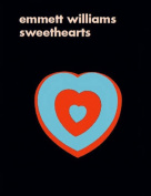 Emmett Williams: Sweethearts