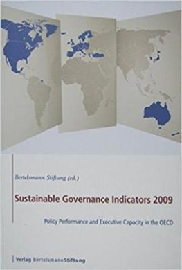 Sustainable Governance Indicators 2009: Policy Performance and Executive Capacity in the OECD