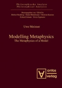 Modelling Metaphysics