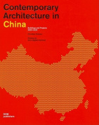 Contemporary Architecture in China